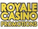 show details for Royale Casino Promotions